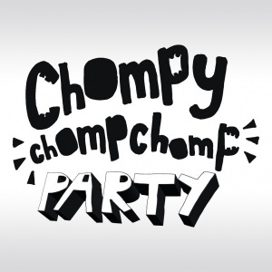 Chompy Chomp Chomp Party, Covermotiv